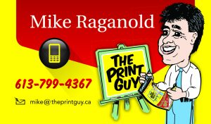 Mike Raganold CEO for theprintguy.ca, Flyer Specials, design, print, distribution, call The Print Guy 613-799-4367, door to door flyer delivery in Ottawa, direct mail, direct marketing, mailout, mail-out, Canada Post, post office